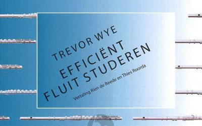 Trevor Wye Efficient Studeren